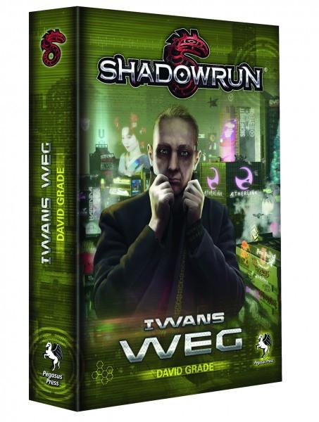 Shadowrun Roman: Iwans Weg