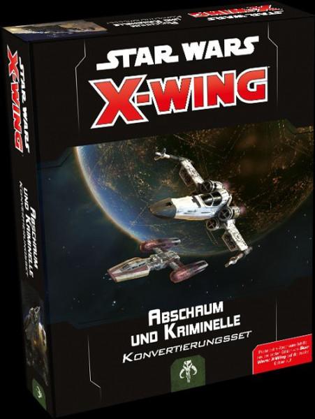 X-Wing 2. Edition: Abschaum und Kriminelle - Konvertierungsset