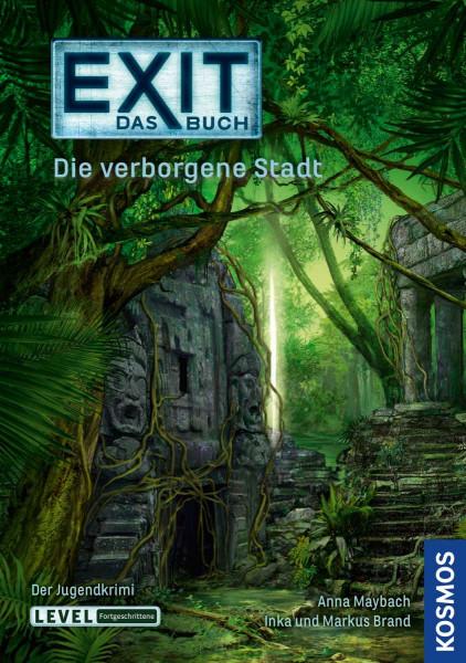Exit - Das Buch: Die verborgene Stadt
