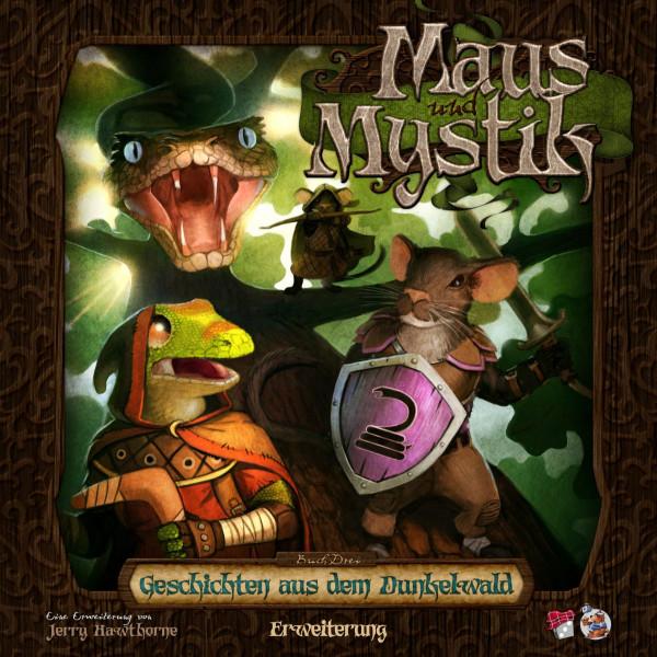 Maus und Mystic: Geschichten aus dem Dunkelwald