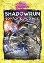 Shadowrun 6: 30 Nächte und 3 Tage
