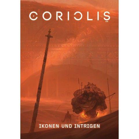 Coriolis - Ikonen und Intrigen