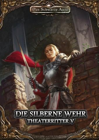 DSA5: Die Silberne Wehr - Theaterritter #5