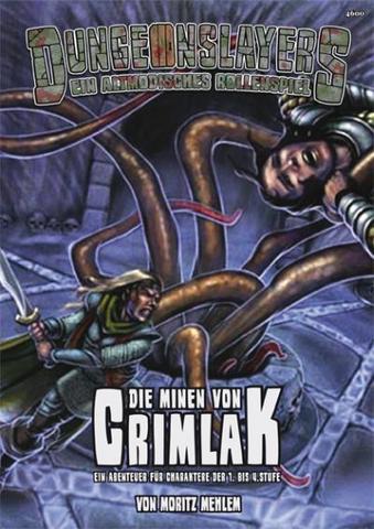 Dungeonslayers: Die Minen von Crimlak