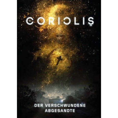 Coriolis - Der verschwundene Abgesandte