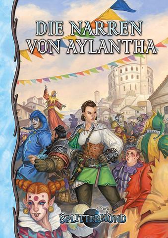 Splittermond - Die Narren von Aylantha