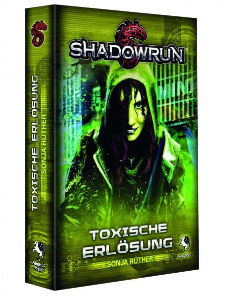 Shadowrun Roman - Toxische Erlösung
