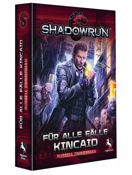 Shadowrun Roman: Für alle Fälle Kincaid