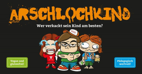 Arschlochkind dt.