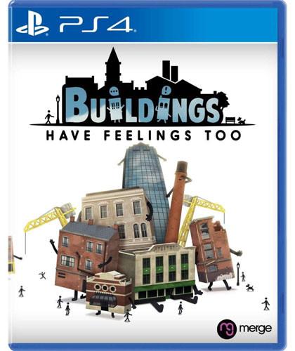 Buildings Have Feelings Too! *