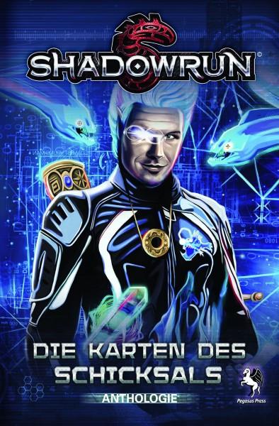 Shadowrun: Die Karten des Schicksals (Anthologie)