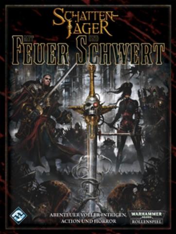 WH40K: Schattenjäger - Mit Feuer und Schwert