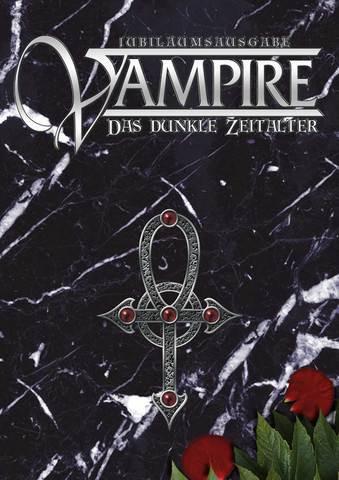 Vampire: Das dunkle Zeitalter - Jubiläumsausgabe
