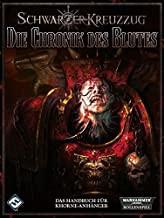 WH40K: Schwarzer Kreuzzug - Die Chronik des Blutes