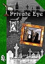 Private Eye: Tod und andere Unannehmlichkeiten