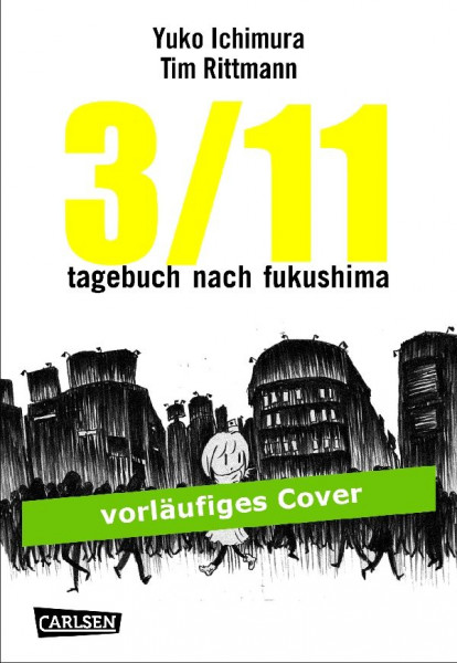 3/11 Tagebuch nach Fukushima