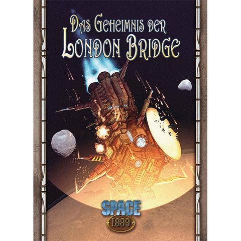 SPACE 1889 - Das Geheimnis der London Bridge