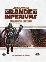 SW RPG: Am Rande des Imperiums - Gefährliche Verträge