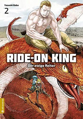 Ride on King - Der ewige Reiter 02