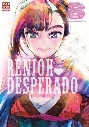 Renjoh Desperado 06 (Abschlussband)