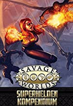 Savage World: Superhelden-Kompendium