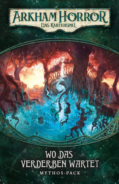 Arkham Horror LCG: Wo das Verderben wartet