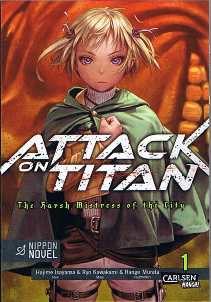 Attack on Titan - The Harsh Mistress of the City 01 Novel