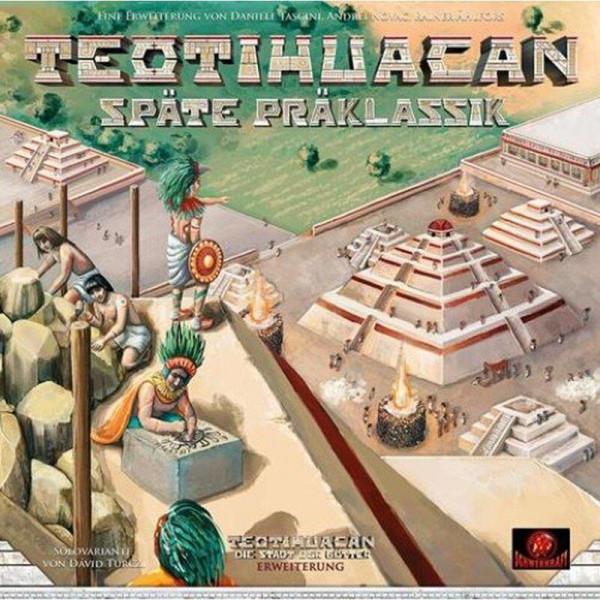 Teotihuacan - Die Stadt der Götter - Späte Präklassik