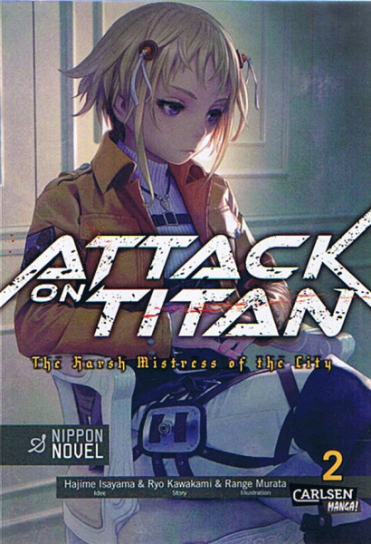 Attack on Titan - The Harsh Mistress of the City 02 Novel