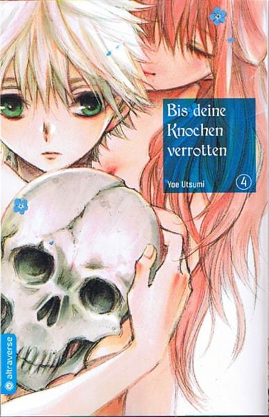 Bis deine Knochen verrotten 04